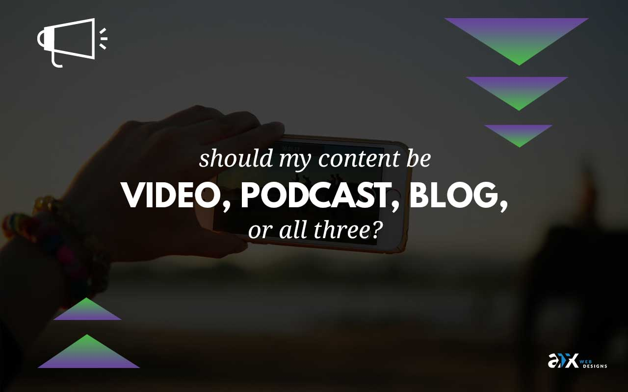 video, podcast, blog